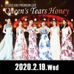 2020.02.19(Wed) Queen's Tears Honey LIVE